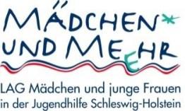 LAG Mädchen und junge Frauen in der Jugendhilfe Schleswig-Holstein