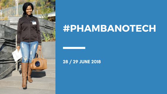 #Phambanotech 28 29 June 2018