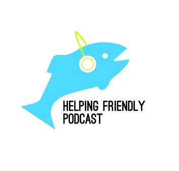 Helping Friendly Podcast-01