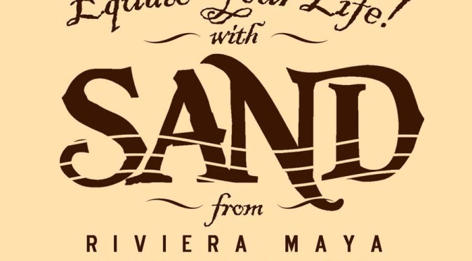 Jiggs Lot Mexico Design – Equate Your Life With Sand