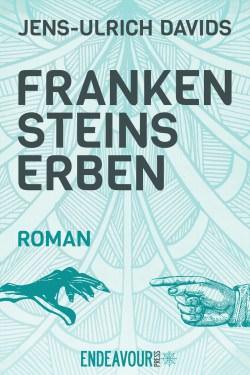 "Jens-Ulrich Davids: ""Frankensteins Erben"""