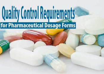 Quality Control Requirements for Pharmaceutical Dosage Forms