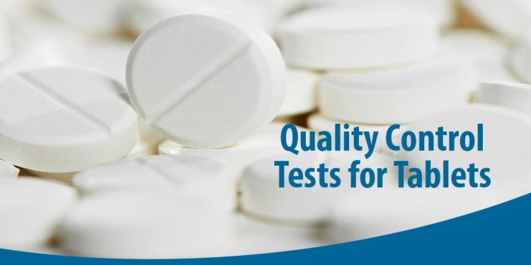 Quality Control tests for pharmaceutical tablets