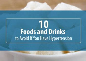 Featured Image for 10 Foods and Drinks to Avoid If You Have Hypertension