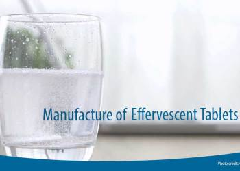 Featured image for Manufacture of Effervescent Tablets