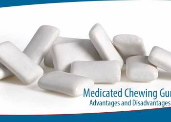 Featured image for Advantages and Disadvantages of Medicated Chewing Gum
