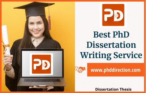 Best PhD Dissertation writing service for PhD MS Scholars
