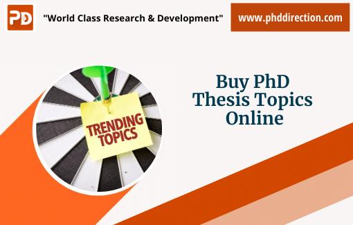 Best Buy PhD Topics Online for Research scholar