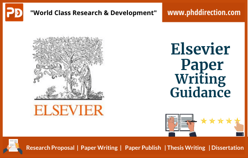 Elsevier Paper Writing Guidance for Research Scholars