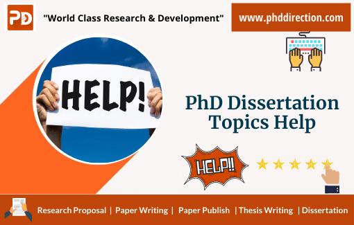 Choosing Best PhD Dissertation topics help from expert panel