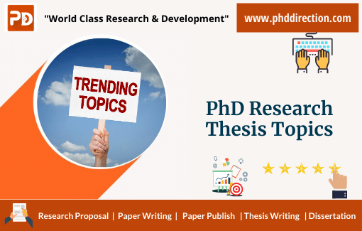 Implementing PhD Research Thesis Topics for Research Scholars
