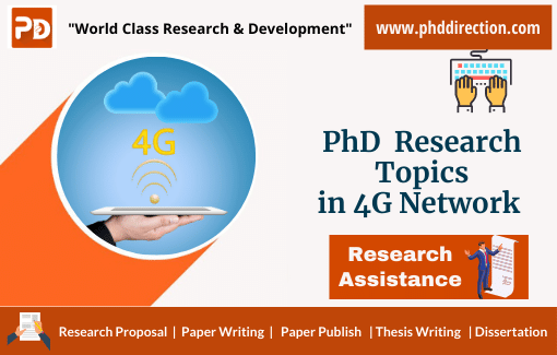 Implementing PhD Research Topics in 4G Network