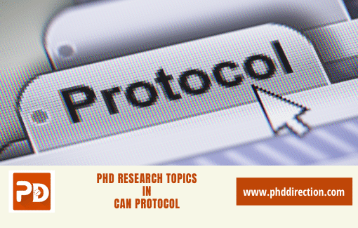 Trending PhD Research Topics in CAN Protocol for PhD Scholars