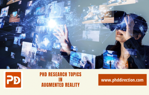 Choose best PhD research topics in augmented reality