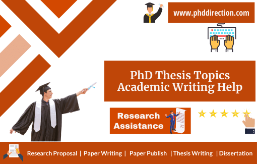 Research PhD Thesis Topics Academic Writing Help