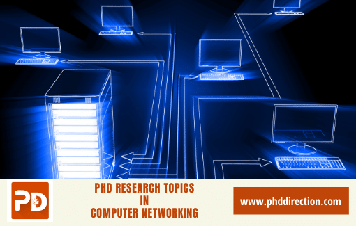 PhD Research Topics in computer networking online