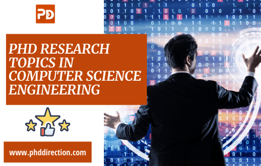 Innovative PhD Research Topics in computer science engineering field