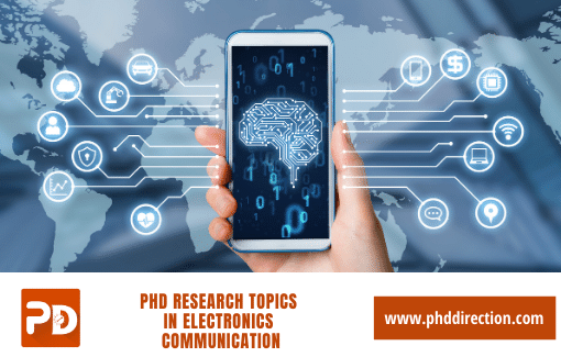 Innovative PhD Research Topics in Electronics Communication Engineering