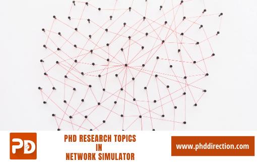 Innovative PhD Research Topics in Network Simulator