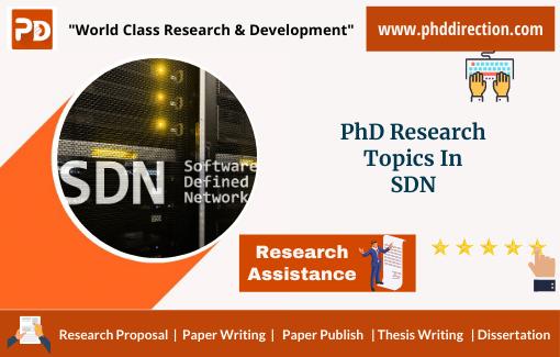 Innovative PhD Research Topics in SDN