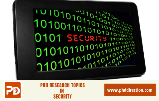 Innovative PhD Research Topics in Security
