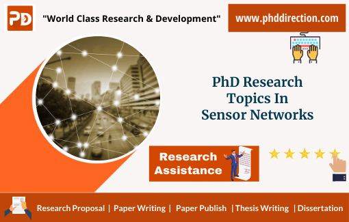 Innovative PhD Research Topics in Sensor Networks