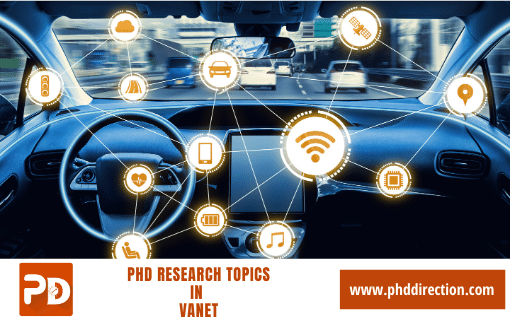 Innovative PhD Research Topics in Vanet