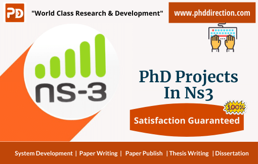 Research PhD Projects in NS3 for Research Scholars