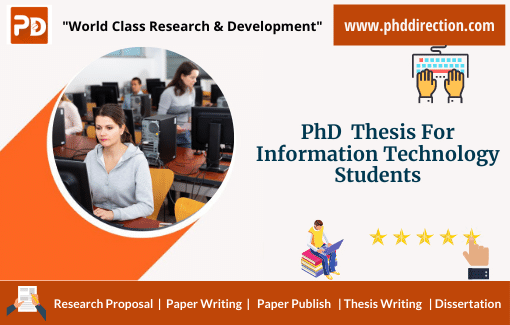 Buy PhD Thesis for Information Technology Students