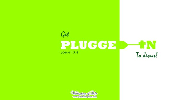 Get plugged in to Jesus