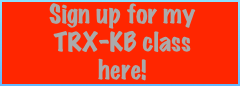 sign up for my TRX-KB here