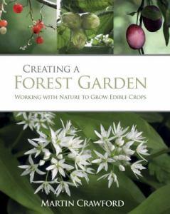 Creating-a-Forest-Garden-Crawford-Martin-9781900322621