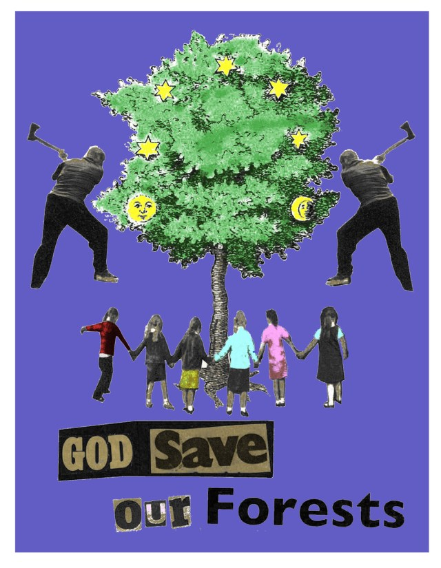 'God Save Our Forests' Jamie Reid
