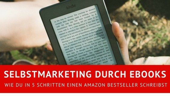 Selbstmarketing durch eBooks - Amazon Bestseller
