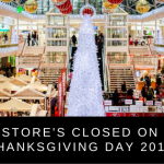 Stores Closed on Thanksgiving Day 2019