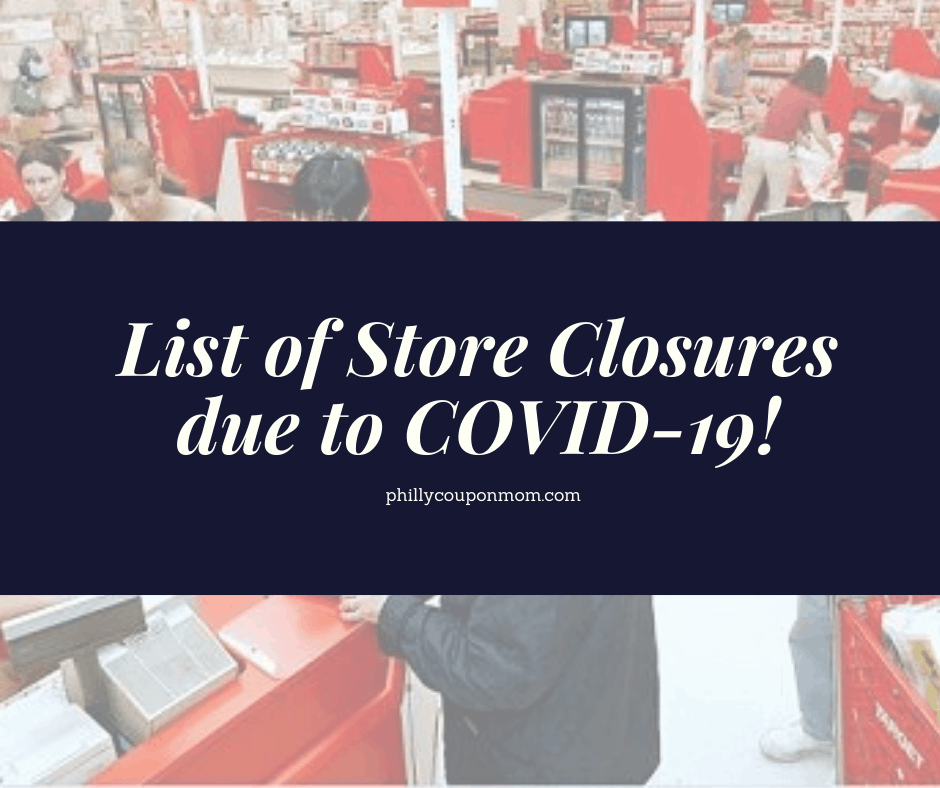 List of Store Closures due to COVID-19!