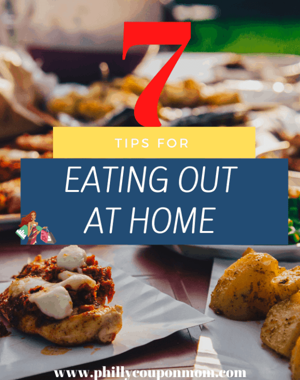 7 Tips for Eating Out at Home (1)