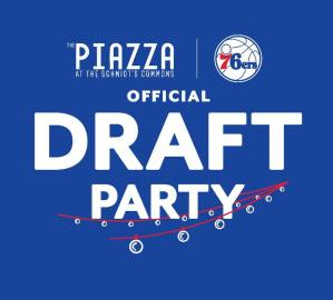 Philadelphia 76ers 2017 Official Draft Party @ The Piazza at Schmidt's Commons