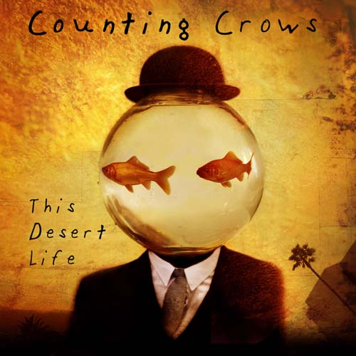 Counting Crows, This Desert Life (art by Dave McKean)
