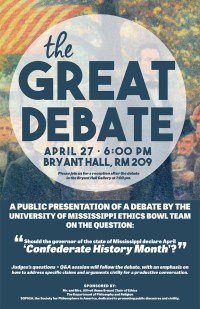 "Image of the poster announcing the Great Debate on ""Confederate History Month"" at the University of Mississippi."