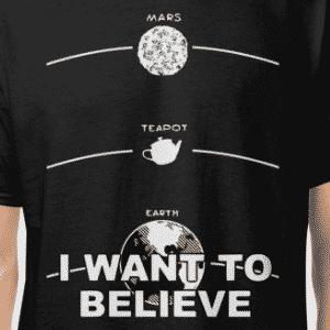 Bertrand Russell's Teapot Believe Shirt
