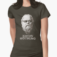 Know Nothing - Socrates Shirt