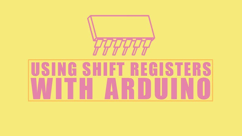 Using Shift registers with Arduino