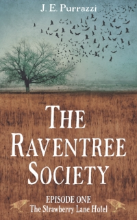 Book Cover: The Raventree Society: S1E1 The Strawberry Lane Hotel