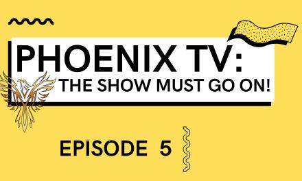 PhoenixTV Live: Episode 5
