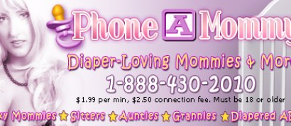 www.phoneamommy.com Come play in the best adult baby diaper lover site on the net!