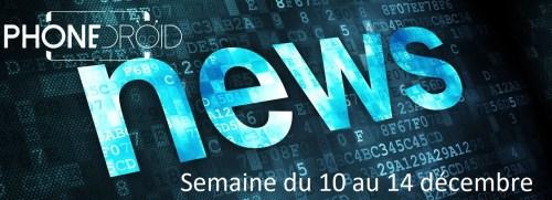 Les NewsDroid de la semaine du 10 au 14 décembre 2018