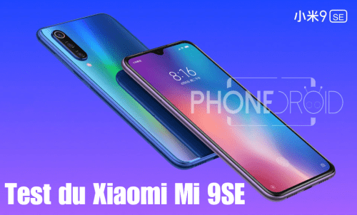 Test du Xiaomi Mi 9SE : Petit mais costaud!!