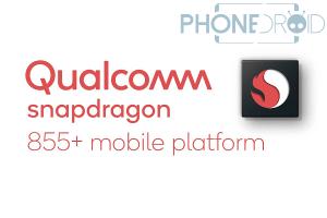 Qualcomm Snapdragon 855 + : la version Upgradée du 855