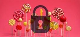 Android lollipop intègre une nouvelle fonction antivol